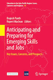 Book Cover: Anticipating and Preparing for Emerging Skills and Jobs – Key Issues, Concerns, and Prospects by Barjesh Panth, Rupert Maclean